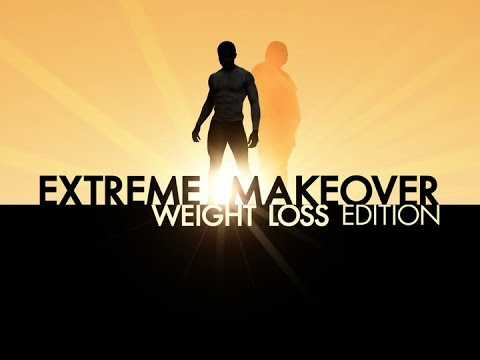 Extreme Makeover Weight Loss Edition Season 4 Episode 11 Full HD
